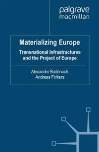 Materializing Europe