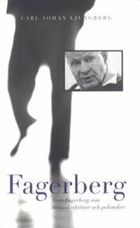 Fagerberg - Sven Fagerberg som romanförfattare och polemiker