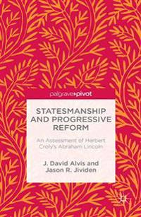 Statesmanship and Progressive Reform