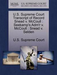 U.S. Supreme Court Transcript of Record Snead V. McCoull