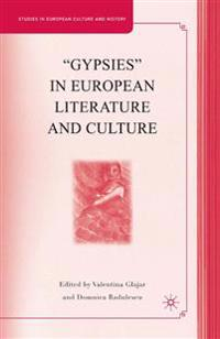 Gypsies in European Literature and Culture