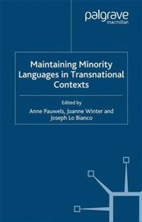 Maintaining Minority Languages in Transnational Contexts