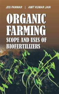 Organic Farming and Biofertilizers