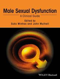 Male Sexual Dysfunction: A Clinical Guide Custom Reprint