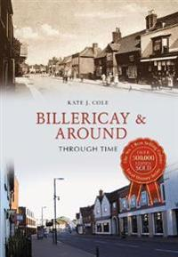 Billericay & Around Through Time