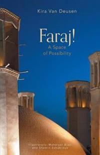 Faraj! a Space of Possibility