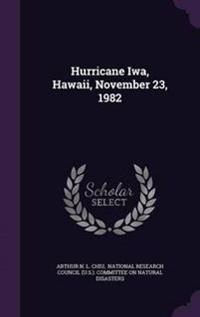 Hurricane Iwa, Hawaii, November 23, 1982