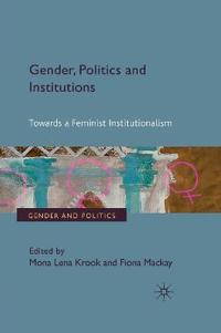 Gender, Politics and Institutions