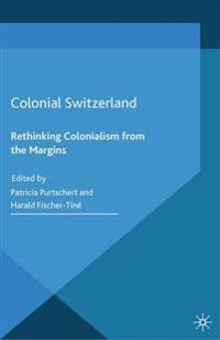Colonial Switzerland