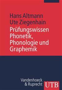 Prufungswissen Phonetik, Phonologie Und Graphemik