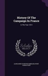 History of the Campaign in France