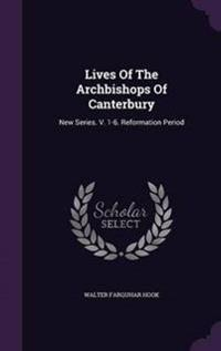 Lives of the Archbishops of Canterbury