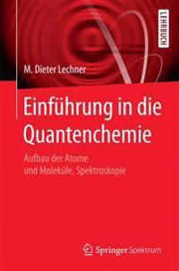 Einf�hrung in Die Quantenchemie