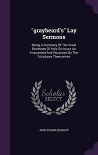 Graybeard's Lay Sermons