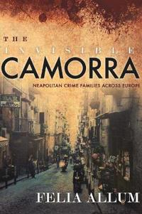 The Invisible Camorra