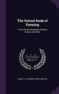 The School-Book of Farming
