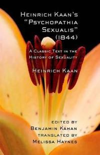 Heinrich Kaan's Psychopathia Sexualis 1844