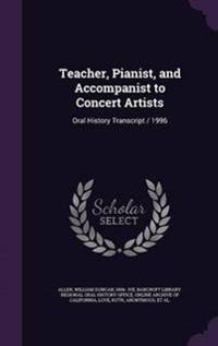 Teacher, Pianist, and Accompanist to Concert Artists