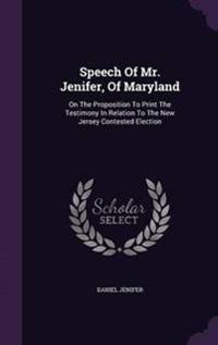 Speech of Mr. Jenifer, of Maryland