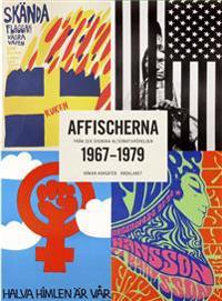 Affischerna 1967-1979 : från den svenska alternativrörelsen