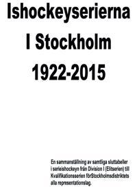 Ishockeyserierna i Stockholm 1922-2015