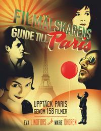 Filmälskarens guide till Paris