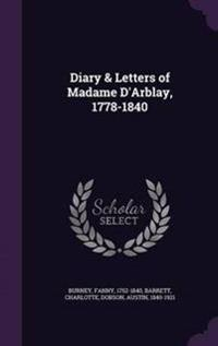 Diary & Letters of Madame D'Arblay (1778-1840)