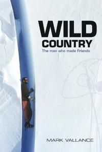 Wild country - the man who made friends