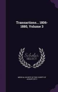 Transactions... 1806-1880, Volume 3