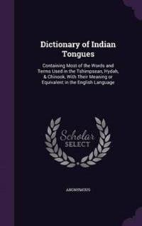 Dictionary of Indian Tongues