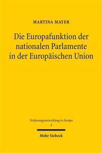 Die Europafunktion Der Nationalen Parlamente in Der Europaischen Union