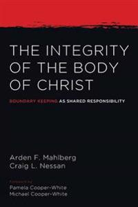 The Integrity of the Body of Christ