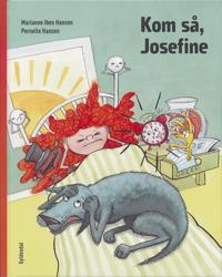 Kom så, Josefine
