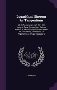 Logarithmi Sinuum AC Tangentium