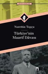 Turkiye'nin Maarif Davasi