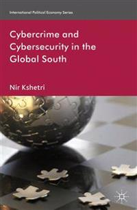 Cybercrime and Cybersecurity in the Global South