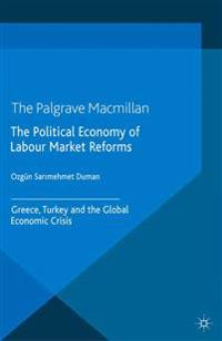The Political Economy of Labour Market Reforms