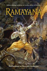 Ramayana: Indiens odödliga berättelse om äventyr, kärlek och visdom