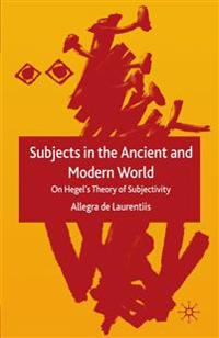 Subjects in the Ancient and Modern World