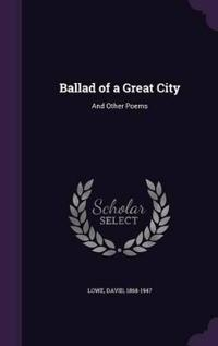 Ballad of a Great City