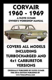 Corvair 1960-1969 Owner's Workshop Manual