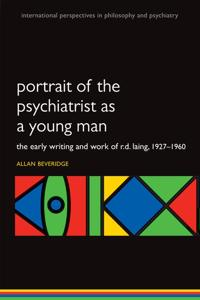 Portrait of the Psychiatrist As a Young Man