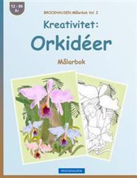 Brockhausen Målarbok Vol. 2 - Kreativitet: Orkidéer: Målarbok