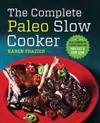 The Complete Paleo Slow Cooker