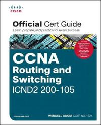 Ccna Routing and Switching Icnd2 200 105 Official Cert Guide
