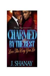 Charmed by the Best: Love the Way You Lie