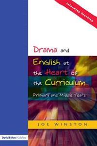 Drama and English at the Heart of the Curriculum