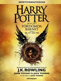 Harry Potter och Det fördömda barnet : Del ett och två