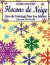 Flocons de Niege Livre de Coloriage Pour Les Adultes (En Gros Caracteres)