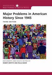 Major Problems in American History Since 1945